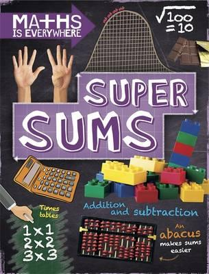 Super Sums : Addition, Subtraction, Multiplication and Division