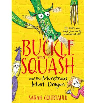 Buckle and Squash and the Monstrous Moat-dragon