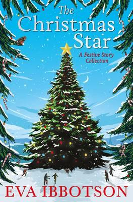 The Christmas Star : A Festive Story Collection