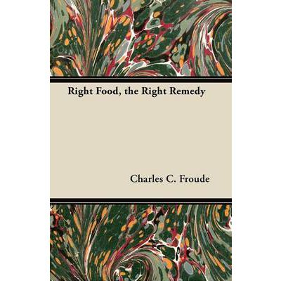 Right Food, the Right Remedy