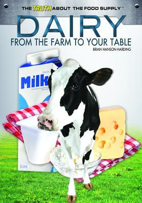 Dairy : From the Farm to Your Table