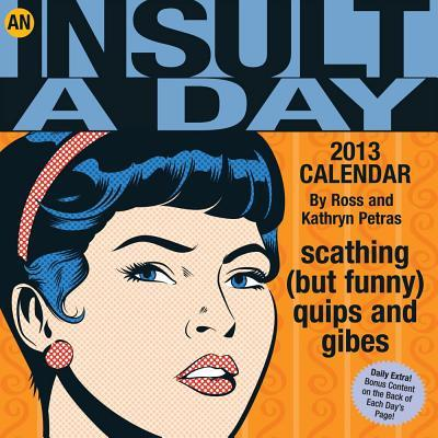 An Insult-A-Day 2013 Calendar