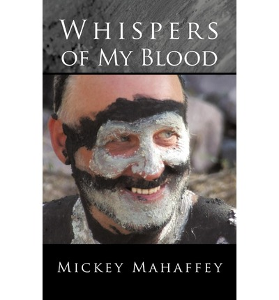 Ebook in pdf free download Whispers of My Blood 1450246435 by Mickey Mahaffey PDF iBook PDB