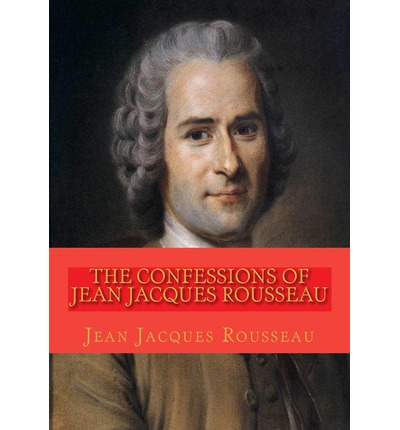 an analysis of confessions an autobiographical book by jean jacques rousseau 17082018 the the confessions of jean-jacques rousseau community note includes chapter-by-chapter summary and analysis, character list.