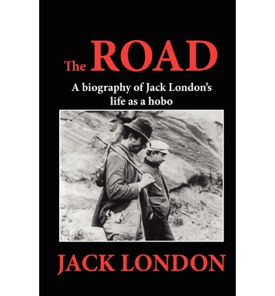a summary of the road by jack london Jack london's life was as rugged and adventurous as the tales he told born in  san francisco on january 12, 1876, he grew up in and around the docks of san .