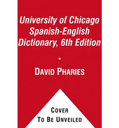The university of chicago spanish english dictionary diccionario