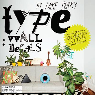 Type: Wall Decals by Mike Perry