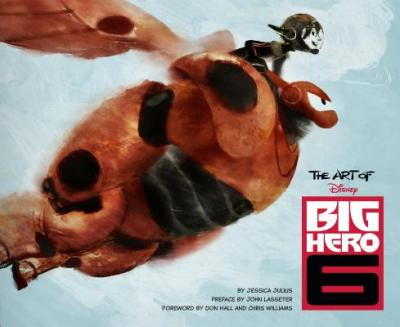 The Art of Big Hero 6