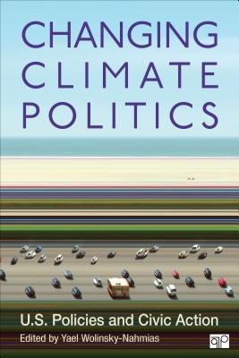 Changing Climate Politics : U.S. Policies and Civic Action