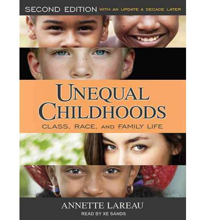 Unequal childhoods class race and family life
