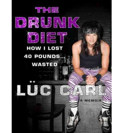 The Drunk Diet (Library Edition)