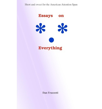 essays on everything dan fruzzetti The high-conflict couple a dialectical behavior therapy guide to finding peace, intimacy, and validation by alan fruzzetti author marsha linehan author of introduction, etc.