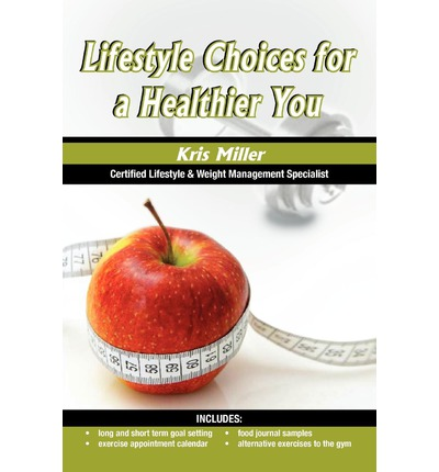 Lifestyle Choices for a Healthier You