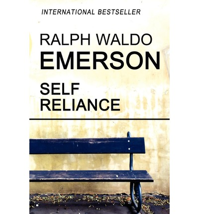 ralph waldo emerson self reliance thesis Self reliance and other essays study guide contains a biography of ralph emerson, literature essays, a complete e-text, quiz questions, major themes, characters, and.