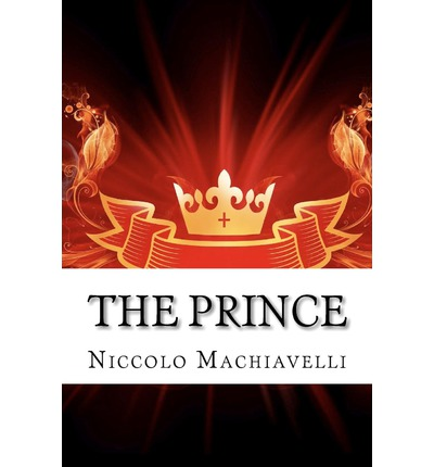 The doctrines of political thought in niccolo machiavellis the prince
