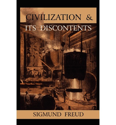 "an analysis of the topic of the book civilization and its discontents by sigmund freud Freud notes that, in the age of colonial discovery (beginning in the 17th century), modern europeans looked at ""primitive"" peoples in africa, asia, and other parts of the world as being intrinsically happier, ""closer"" to nature, and therefore untainted by the suffering of civilization."