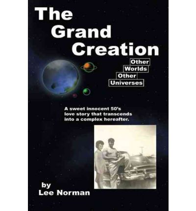 The Grand Creation