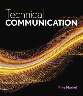 technical writing markel I teach technical writing at a community college and frequently switched textbooks until i discovered mike markel's it is well organized, gives 8 measures of.