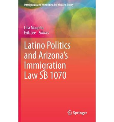 thesis on arizona law sb 1070 Sb1070: the problem, not the answer by antonio villaraigosa 450 this proud tradition when we must regrettably mark the second anniversary of arizona's draconian anti-immigration law.