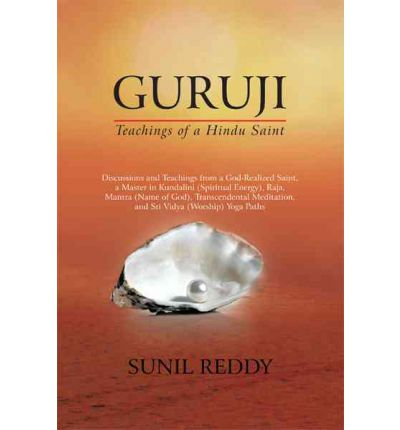 Guruji : Teachings of a Hindu Saint