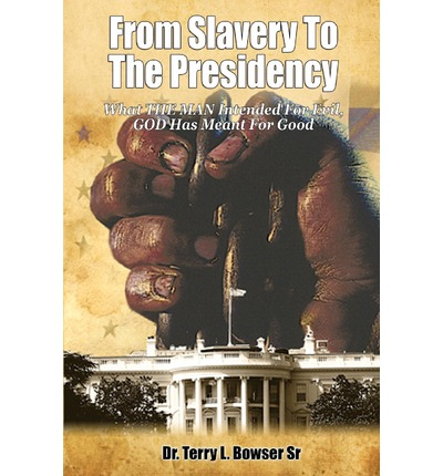 from slavery to presidency Anson jones and the annexation of texas sam houston was a prot g and close friend of president andrew jackson and powerful senators from slave states saw the chance to extend the reach of slavery across thousands of miles of additional territory.