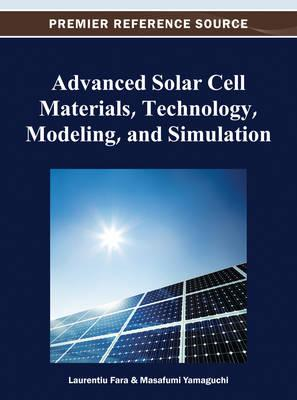 Advanced solar cell materials technology modeling and simulation