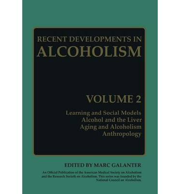 Recent Developments in Alcoholism: Volume 2 : Marc Galanter ...