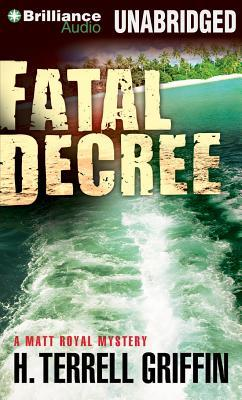 fatal decree h terrell griffin 9781469277301
