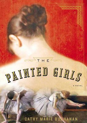 Elettronica download gratuito di ebook pdf The Painted Girls (Letteratura italiana) PDF iBook 9781470847562 by Cathy Marie Buchanan, To Be Announced