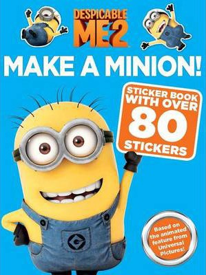 Despicable Me 2: Make a Minion Sticker Book