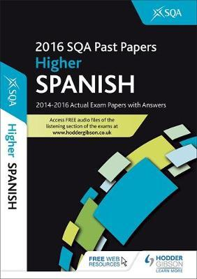 Higher Spanish 2016-17 SQA Past Papers with Answers