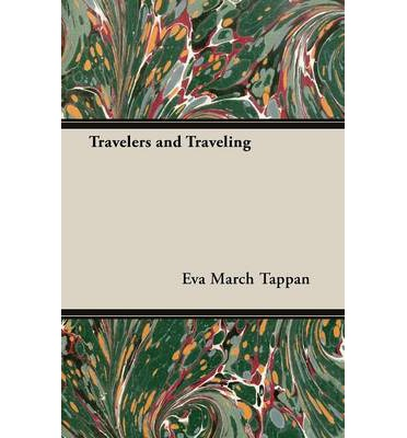 Travelers and Traveling