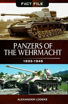 Panzers of the Wehrmacht : 1933-1945
