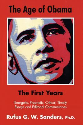The Age of Obama : The First Years