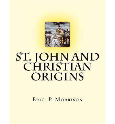 St. John and Christian Origins