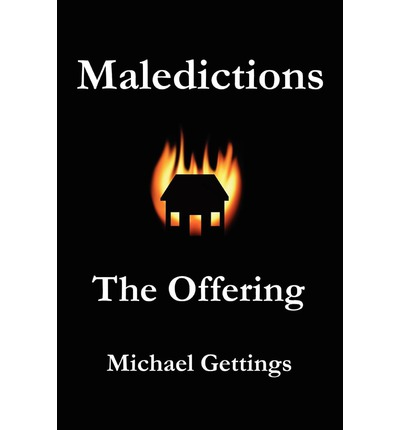 Maledictions : The Offering