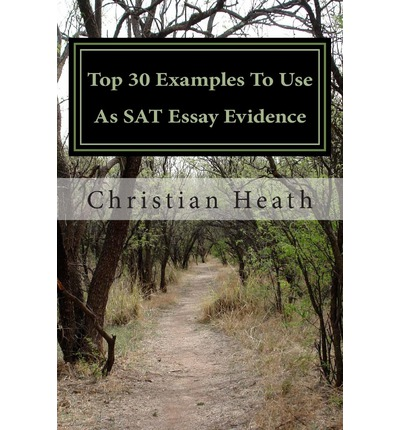 best books to use on sat essay You know when your teacher asks you to revise an essay for more information on how to put the best sat prep books of 2016 to use in a complete study plan.