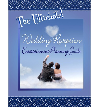 wedding planning receptions entertainment