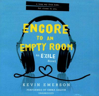 Encore to an Empty Room : An Exile Novel