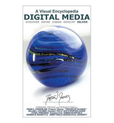 Digital Media : A Visual Encyclopedia: D5liver