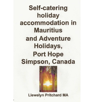 Self-Catering Holiday Accommodation in Mauritius and Adventure Holidays, Port Hope Simpson, Canada