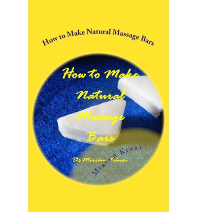 How to Make Natural Massage Bars