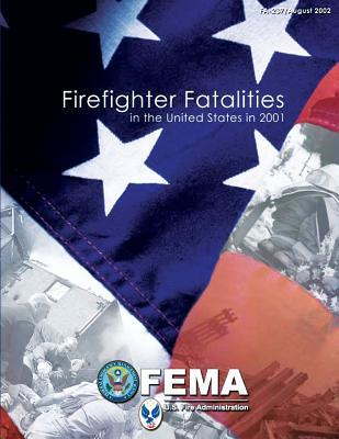Firefighter Fatalities in the United States in 2001