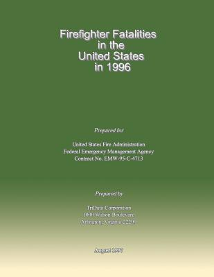 Firefighter Fatalities in the United States in 1996