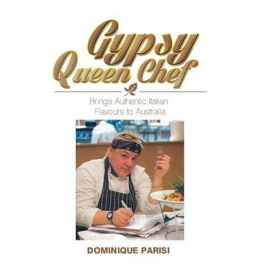 Gypsy Queen Chef : Brings Authentic Italian Flavours to Australia