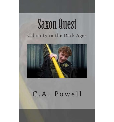 Saxon Quest : Calamity in the Dark Ages