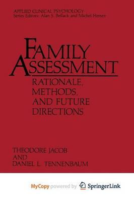 family assesment The family-centered care assessment is a tool developed by the family voices ncfpp to help providers measure the family-centeredness of health care services background.