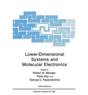Lower-Dimensional Systems and Molecular Electronics