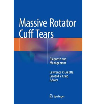 Massive Rotator Cuff Tears : Diagnosis and Management