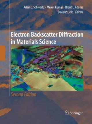 Electron Backscatter Diffraction in Materials Science 2009